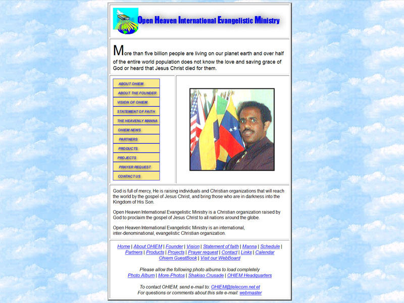 I built this site twelve years ago (2000) for World Evangelist Gebru Woldu.